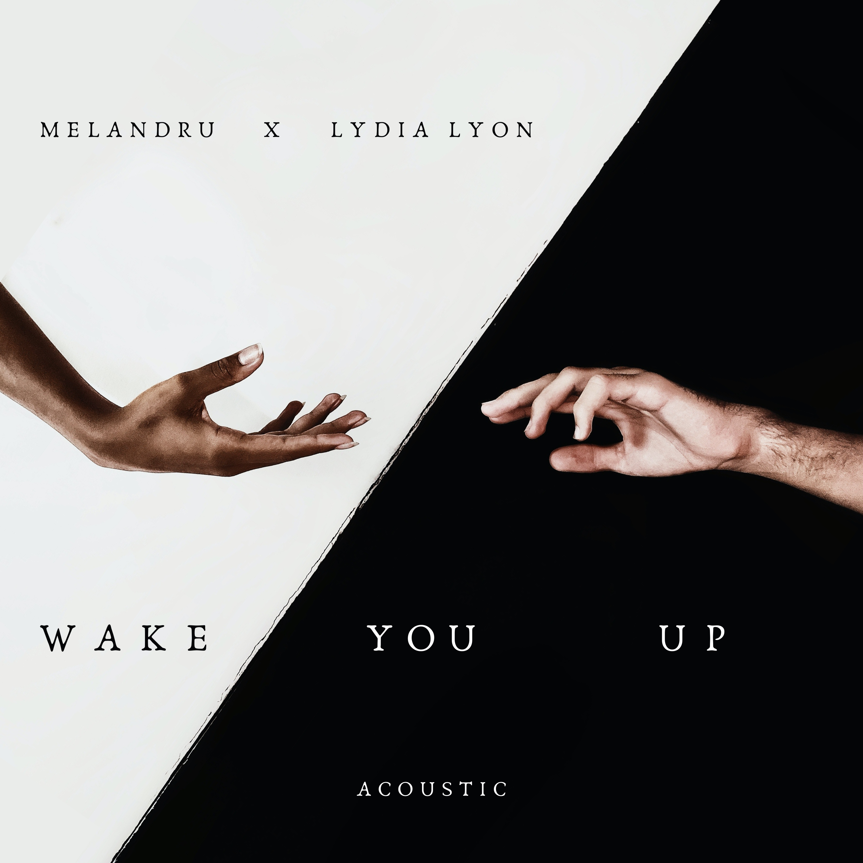 Wake You Up - Melandru & Lydia Lyon